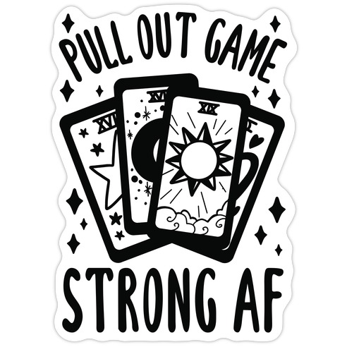 Tarot Pull Out Game Strong AF Die Cut Sticker