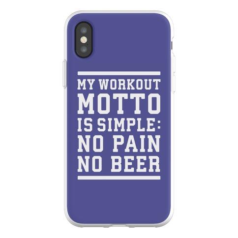 No Pain No Beer Phone Flexi-Case