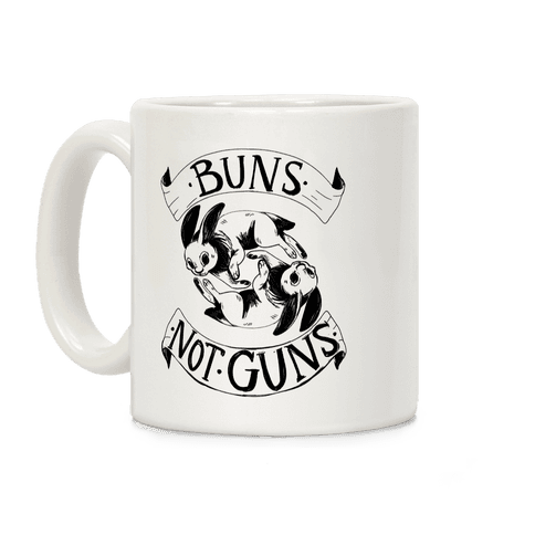 Buns Not Guns Coffee Mug
