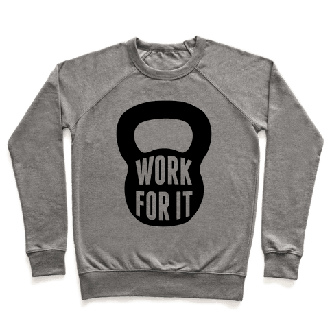 Work For It Pullover