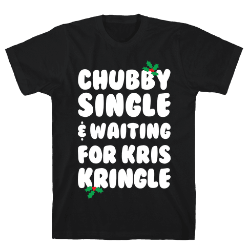 Chubby Christmas Mens T-Shirt