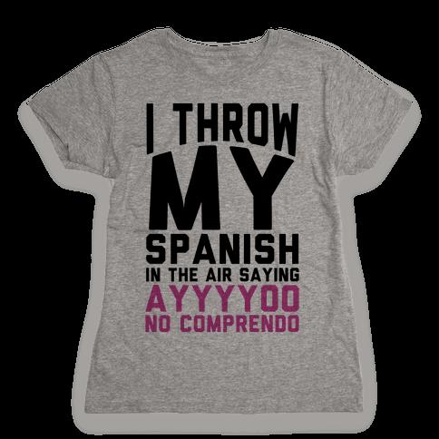 Spanish Homework Womens T-Shirt