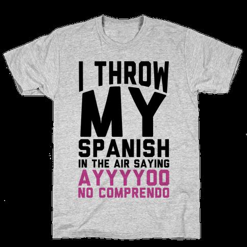 Spanish Homework Mens T-Shirt