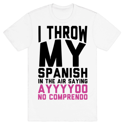 Spanish Homework Mens T-Shirt