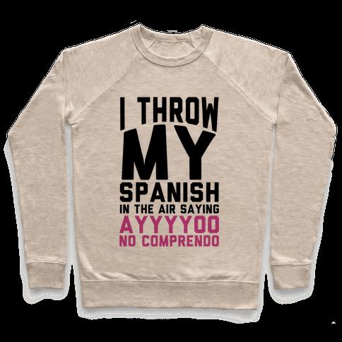 Spanish Homework Pullover