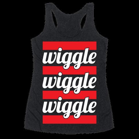 Wiggle Wiggle Wiggle Racerback Tank Top