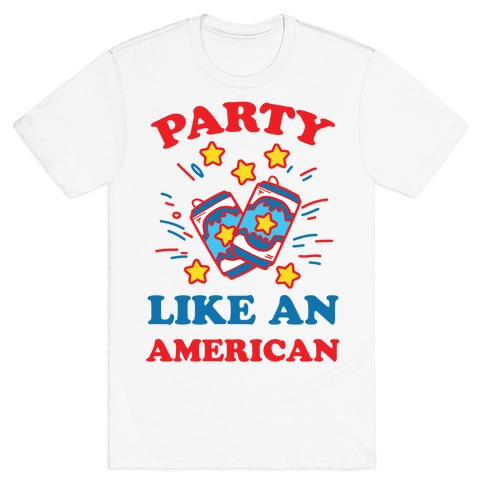 Party Like An American Mens T-Shirt