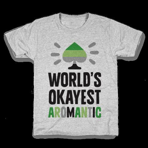 World's Okayest Aromantic Kids T-Shirt