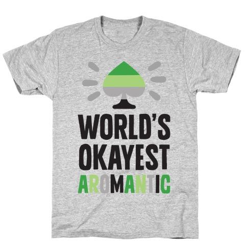 World's Okayest Aromantic Mens/Unisex T-Shirt