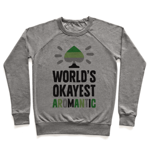 World's Okayest Aromantic Pullover