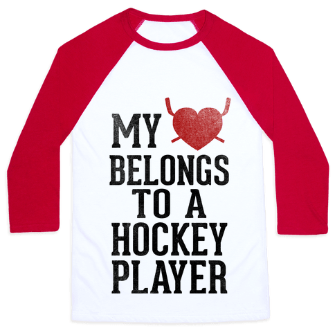 My Heart Belongs To a Hockey Player (Baseball Tee) Baseball Tee