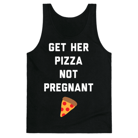 Get Her Pizza Tank Top