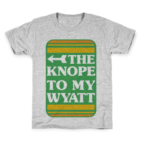 The Knope To My Wyatt Kids T-Shirt
