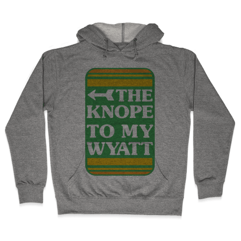 The Knope To My Wyatt Hooded Sweatshirt