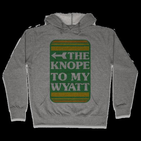 The Knope To My Wyatt Hooded Sweatshirt