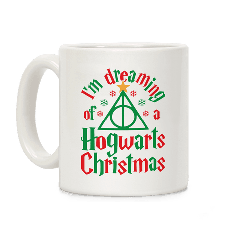 I'm Dreaming Of A Hogwarts Christmas Coffee Mug