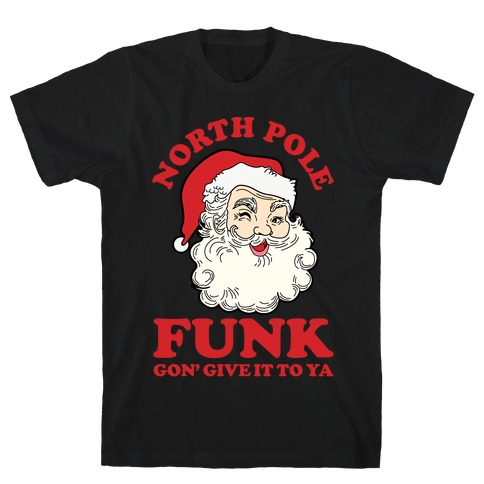 North Pole Funk T-Shirt