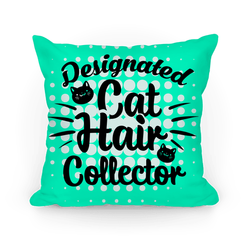 Designated Cat Hair Collector Pillow