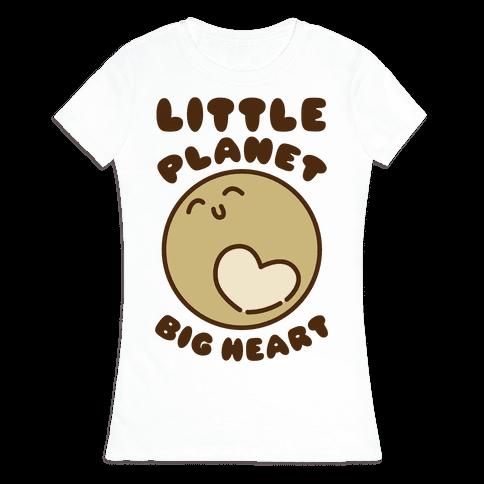 Little Planet Big Heart Womens T-Shirt