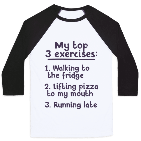 My Top Three Exercises Baseball Tee