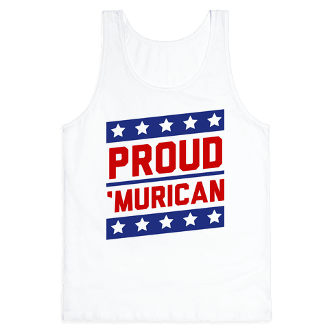 Proud Merican Patriot Tank Top