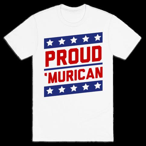 Proud Merican Patriot Mens T-Shirt