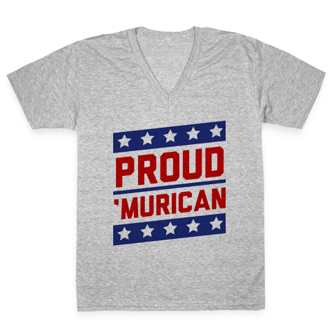 Proud Merican Patriot V-Neck Tee Shirt