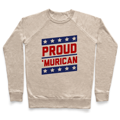 Proud Merican Patriot Pullover