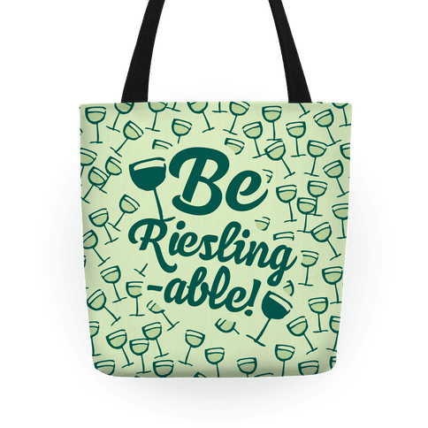 Be Riesling-able Tote