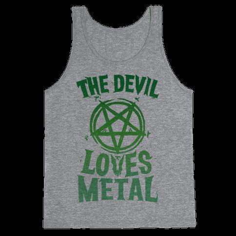 The Devil Loves Metal Tank Top