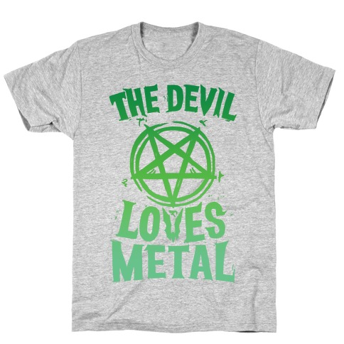 The Devil Loves Metal T-Shirt