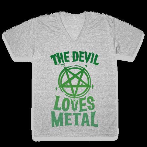 The Devil Loves Metal V-Neck Tee Shirt