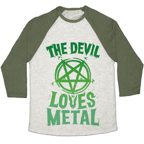 The Devil Loves Metal Baseball Tee