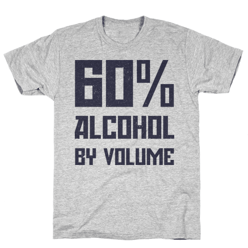 Alcohol Content Mens T-Shirt