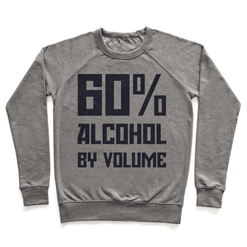 Alcohol Content Pullover