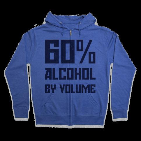 Alcohol Content Zip Hoodie