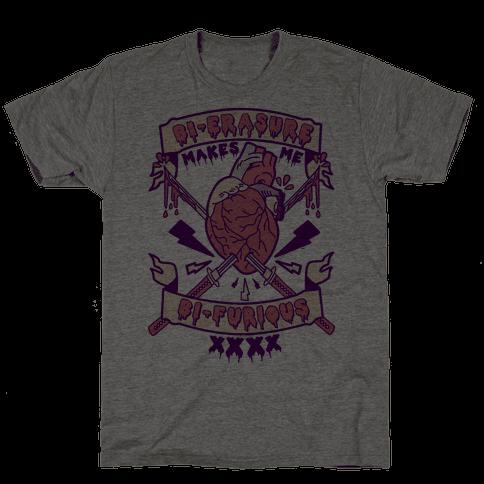 Bi-erasure Makes me Bi-Furious Mens T-Shirt