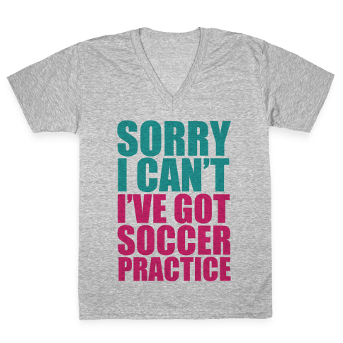 Sorry I Can't V-Neck Tee Shirt