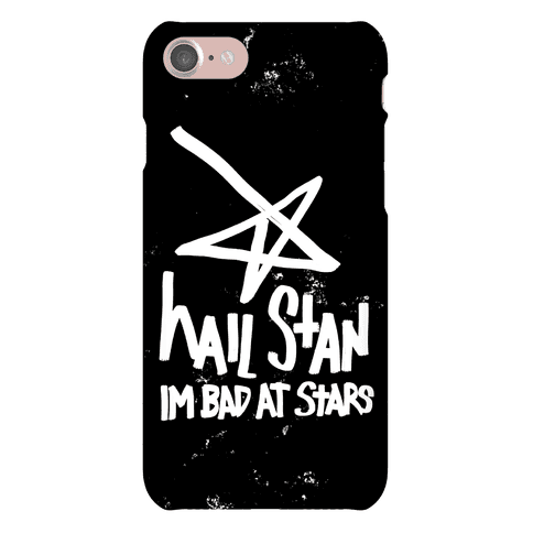 Hail Stan! (I'm Bad At Stars) Phone Case