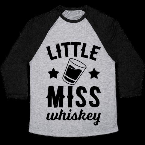 Little Miss Whiskey Baseball Tee