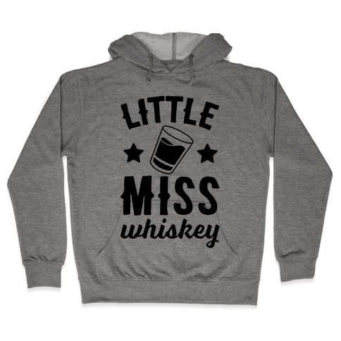 Little Miss Whiskey Hooded Sweatshirt