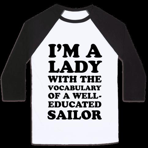 Well-Educated Sailor Baseball Tee