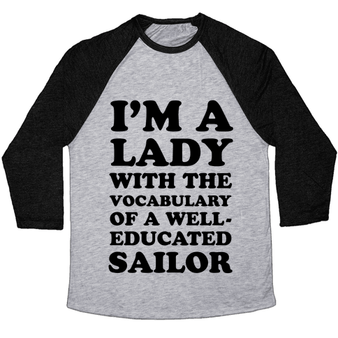 Well-Educated Sailor Baseball Tee