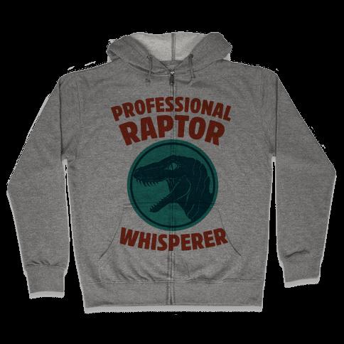 Professional Raptor Whisperer Zip Hoodie