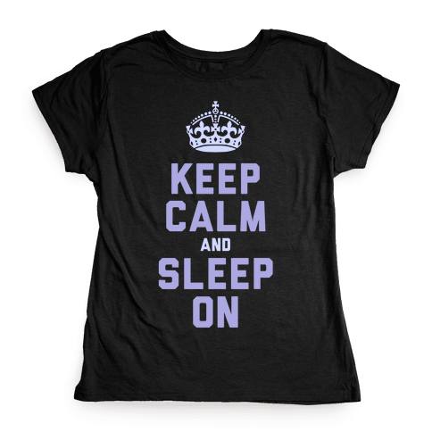 Keep Calm and Sleep On (Purple) Womens T-Shirt