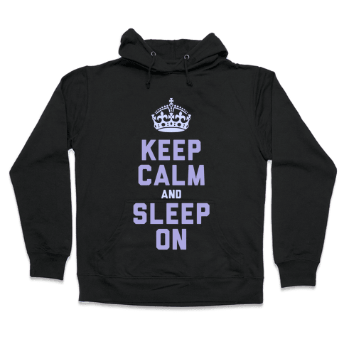 Keep Calm and Sleep On (Purple) Hooded Sweatshirt