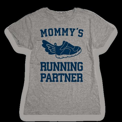 Mommy's Running Partner Womens T-Shirt