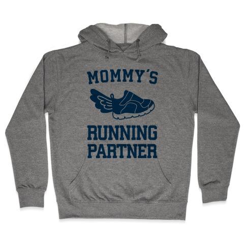 Mommy's Running Partner Hooded Sweatshirt