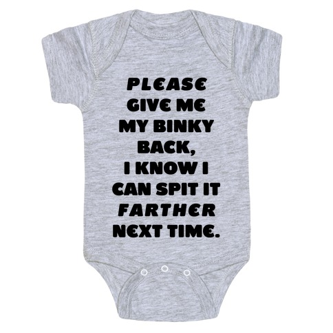 Please Give Me My Binky Baby Onesy