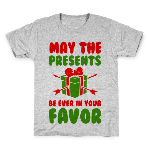 May the Presents be Ever in Your Favor. Kids T-Shirt